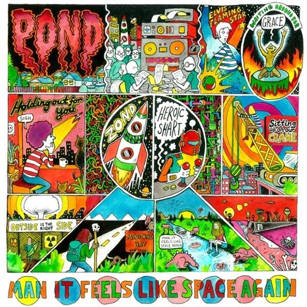 Рецензия на Pond – Man It Feels Like Space Again (2015)