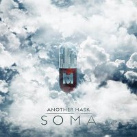 Another Mask — Soma (EP, 2015)