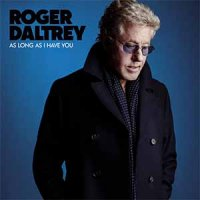 Roger Daltrey — As Long As I Have You (2018)