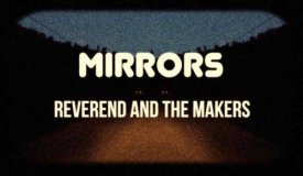 Reverend And The Makers — Mirrors (2015)