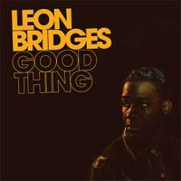 Leon Bridges — Good Thing (2018)