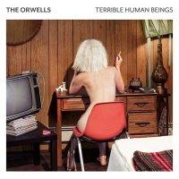 The Orwells — Terrible Human Beings (2017)