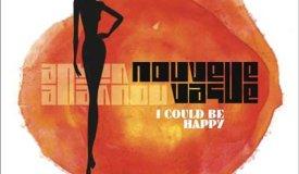 Nouvelle Vague — I Could Be Happy (2016)