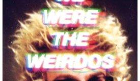 Matt and Kim — We Were The Weirdos (2016)