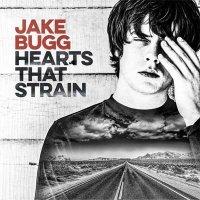 Jake Bugg — Hearts That Strain (2017)