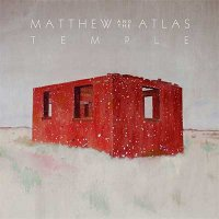 Matthew And The Atlas — Temple (2016)