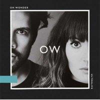 Oh Wonder — Ultralife (2017)