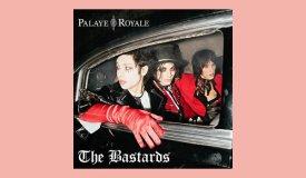 Рецензируем новый альбом Palaye Royale «The Bastards»