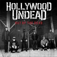 Hollywood Undead — Day Of The Dead (2015)