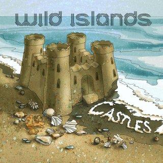 Wild Islands — Castles (single, 2015)