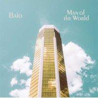 Baio — Man Of The World (2017)
