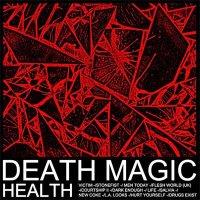 Health — Death Magic (2015)