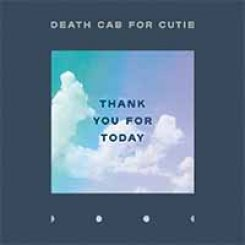Death Cab for Cutie — Thank You for Today (2018)