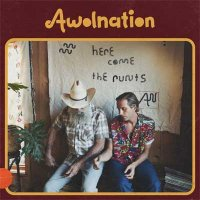 Awolnation — Here Come the Runts (2018)