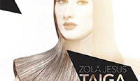 Рецензия на альбом Zola Jesus – Taiga (2014)