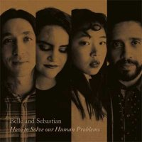 Belle & Sebastian — How To Solve Our Human Problems (Part 1) (2017)
