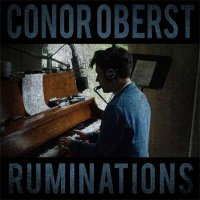 Conor Oberst — Ruminations (2016)