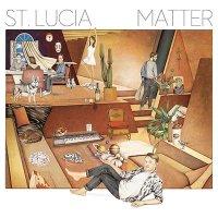 St. Lucia — Matter (2016)