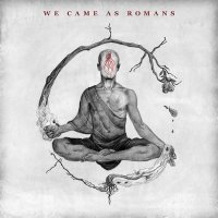 We Came As Romans — We Came As Romans (2015)