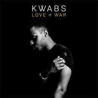 Kwabs — Love + War (2015)
