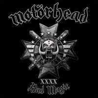 Motörhead — Bad Magic (2015)