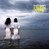Marsheaux — A Broken Frame (2015)