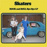 Skaters — Rock and Roll Bye Bye (2017)