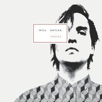 Will Butler — Policy (2015)