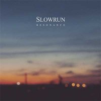 Slowrun — Resonance (2015)