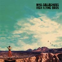 Noel Gallagher's High Flying Birds — Who Built The Moon? (2017)