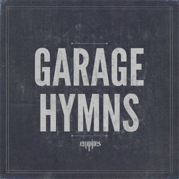 empires_garage_hymns