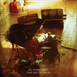ed_harcourt_back_into_the_woods_2013