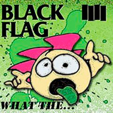 blackflag_2013_what-the