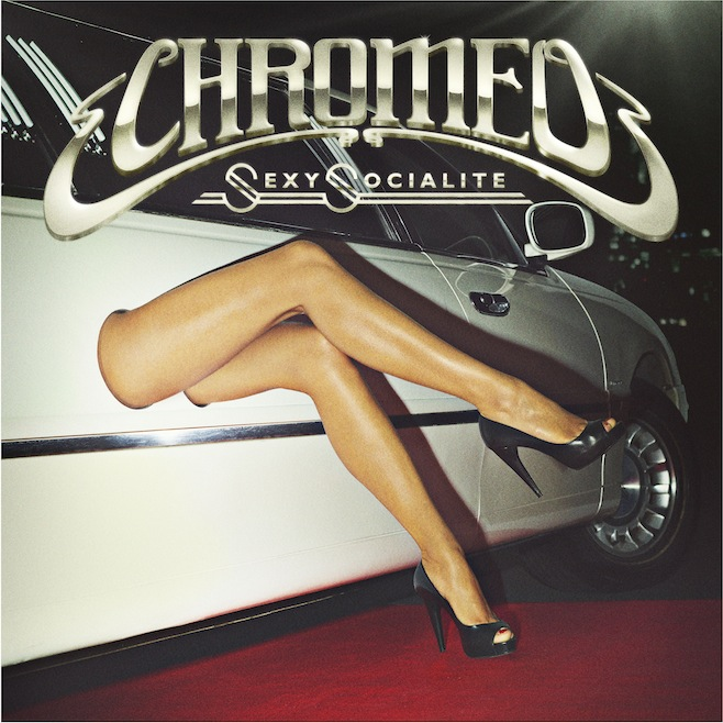chromeo_single_Sexy-Socialite
