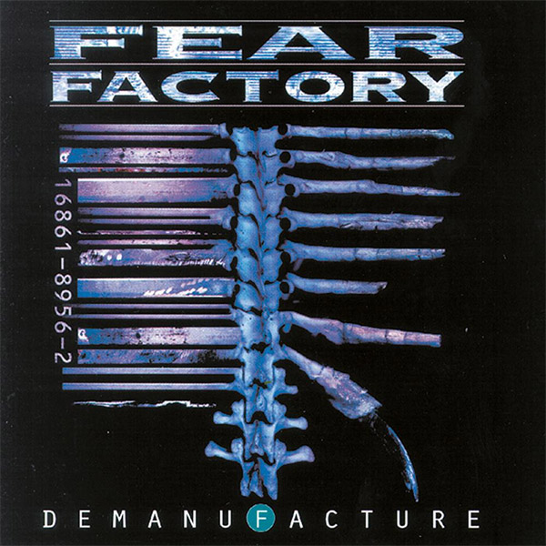 1995_Fear-Factory_Demanufacture